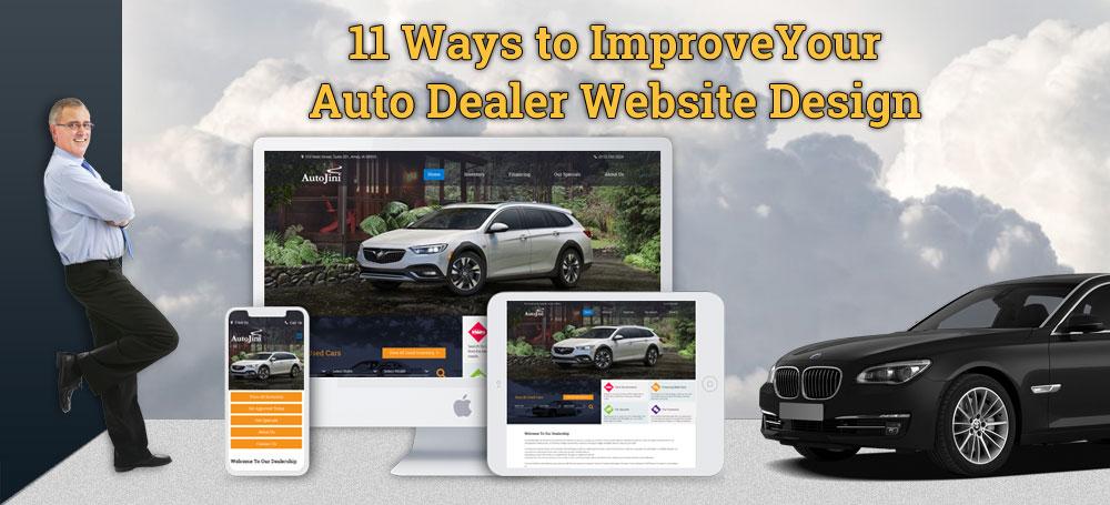 11 Ways to Improve Your Auto Dealer Website Design