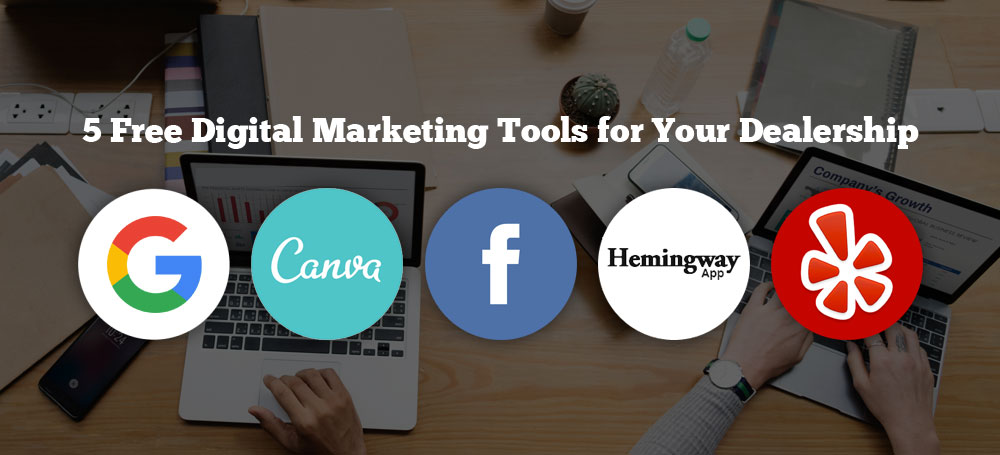 5 Free Digital Marketing Tools for Your Dealership