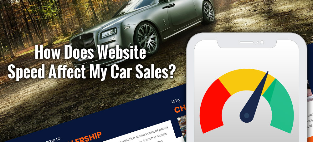 How Does Website Speed Affect My Car Sales?