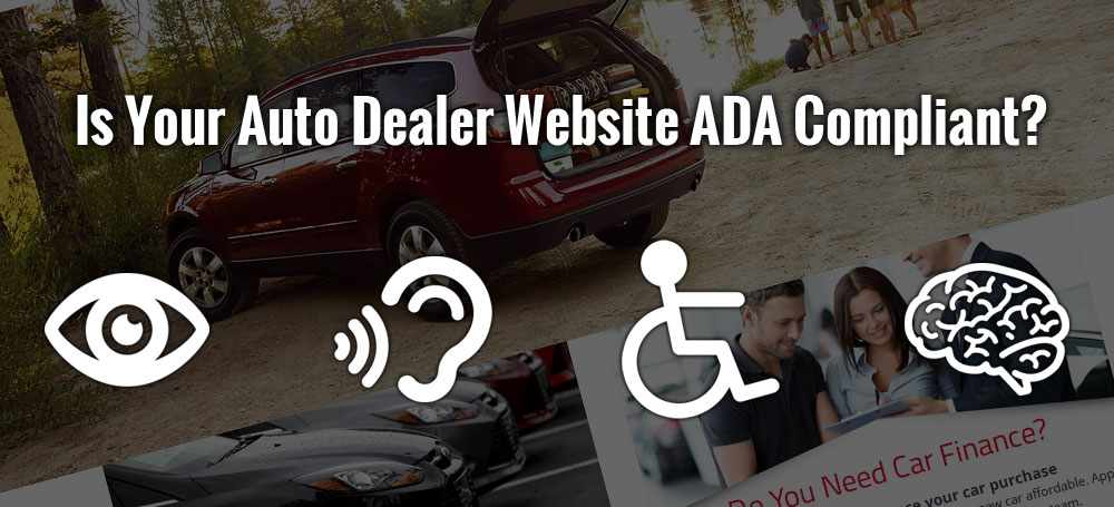 Is Your Auto Dealer Website ADA Compliant?