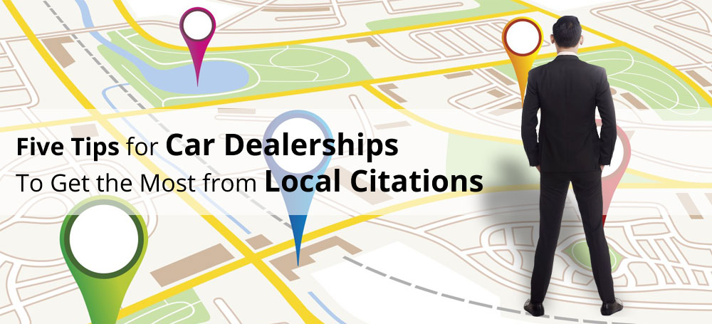 Car Dealerships to Get the Most from Local Citations