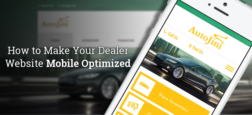 How to Make Your Dealer Website Mobile Optimized