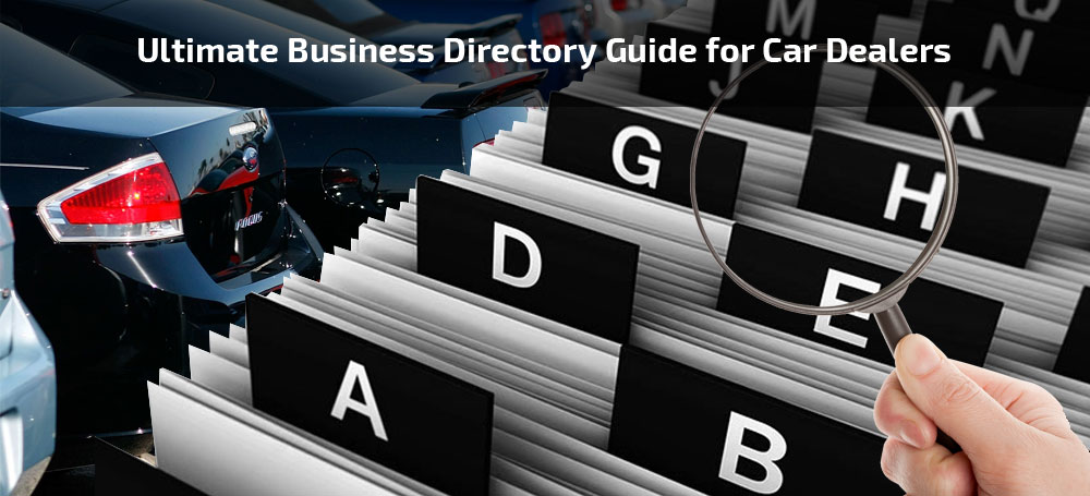 Ultimate Business Directory Guide for Car Dealers